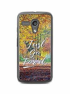 YuBingo Just Go For It Designer Mobile Case Back Cover for Motorola G