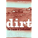 Dirt: The Erosion of Civilizations ~ David R. Montgomery
