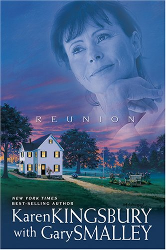 Reunion (Redemption Series-Baxter 1, Book 5), Karen Kingsbury, Gary Smalley