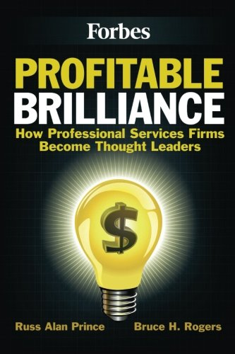 Profitable Brilliance: How professional services firms become thought leaders PDF