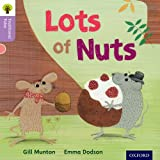 Gill Munton Oxford Reading Tree Traditional Tales: Level 1+: Lots of Nuts (Ort Traditional Tales)
