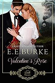 Valentine's Rose: Book 1, The Bride Train