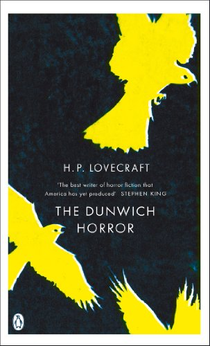 The Dunwich Horror: And Other Stories (Penguin Gothic Classics)