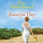 Beautiful Day: A Novel | Elin Hilderbrand