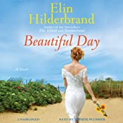 Beautiful Day: A Novel | [Elin Hilderbrand]