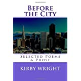 Before the City ~ Kirby M. Wright