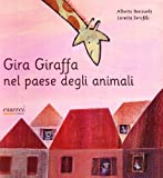 img - for Gira Giraffa nel paese degli animali book / textbook / text book