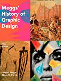 img - for Meggs' History of Graphic Design, with Interactive Resource Center Access Card book / textbook / text book
