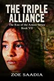 The Triple Alliance (Below the Highlands) (The Rise of The Aztecs Book 7)