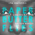 Paper Butterflies | Lisa Heathfield
