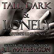 Tall, Dark & Lonely | [R. L. Mathewson]