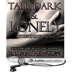 Tall, Dark & Lonely (Unabridged)
