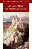 The Prisoner of Zenda (Oxford World's Classics) (0192839047) by Hope, Anthony