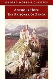 The Prisoner of Zenda (Oxford World's Classics) (0192839047) by Hope, Anthony