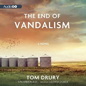 The End of Vandalism | [Tom Drury]