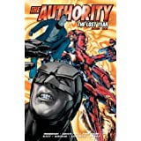 The Authority: The Lost Year Book 1 (Authority (Graphic Novels))