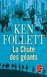 Le Si�cle, tome 1 : La chute des g�ants par Follett