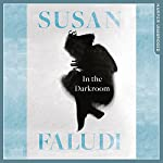 In the Darkroom | Susan Faludi