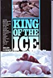 img - for King of the Ice book / textbook / text book