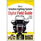 Nikon Creative Lighting System Digital Field Guideby Edwards