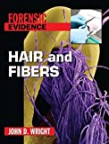 Hair and Fibers (Forensic Evidence)