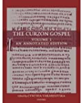 The Curzon Gospel: Volume I: An Annot...