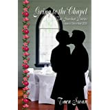 Going to the Chapel (The Stardust Diaries Book 3) ~ Tarn Swan