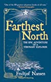 Image of Farthest North: The Epic Adventure of a Visionary Explorer