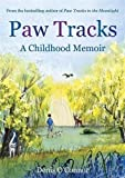 img - for Paw Tracks: A Childhood Memoir by O'Connor, Denis (2012) Paperback book / textbook / text book