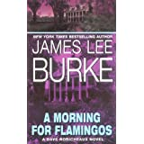 A Morning for Flamingospar James L. Burke