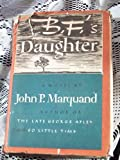 B.F.'s Daughter (0100101178) by Marquand, John P.