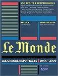 MONDE 1944-2009 (LE) : LES GRANDS REP...