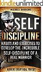 Self-Discipline: Habits and Exercises...