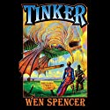 Tinker: Elfhome, Book 1 (       UNABRIDGED) by Wen Spencer Narrated by Tanya Eby