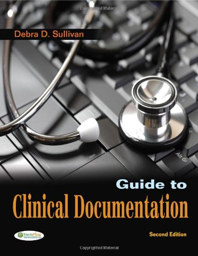 Pdf Free Guide To Clinical Documentation By Debra D Sullivan Phd