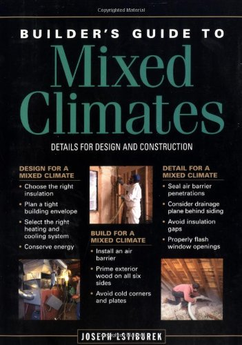 Builder's Guide to Mixed Climates: Details for Design and Construction