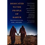 Dedicated to the People of Darfur: Writings on Fear, Risk, and Hope ~ Luke Reynolds