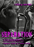 Separation, A Film by Jack Bond [DVD] [Region 0] [NTSC]