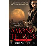Among Thieves: A Tale of the Kin ~ Douglas Hulick