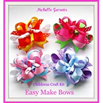 Kids Craftholidayhow to Make Hair Bows Instructions Assembly Kit EasyMakeBows by Michelle Garrettages 7-9 & Up.great Gift Ideas.