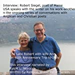 Interview: Robert Siegel, poet of Maine, USA, Speaks on His Work: Ongoing Series of Conversations with Anglican and Christian Poets | Peter Menkin