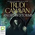 Angel of Storms: Millennium's Rule Trilogy, Book 2 Audiobook by Trudi Canavan Narrated by Hannah Norris, Piers Wehner