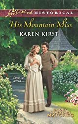 His Mountain Miss (Mills & Boon Love Inspired Historical) (Smoky Mountain Matches - Book 3)