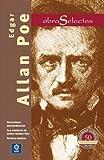 Edgar Allan Poe: Narraciones extraordinarias / Las aventuras de Arthur Gordon Pym / Relatos cómicos (Obras selectas series) (Spanish Edition)