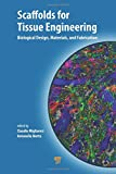 img - for Scaffolds for Tissue Engineering: Biological Design, Materials, and Fabrication book / textbook / text book