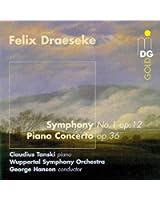 Draesake: Symphony No.1, Op.12, & Piano Concerto, Op.36