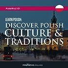 Learn Polish: Discover Polish Culture & Traditions Vortrag von  Innovative Language Learning LLC Gesprochen von:  PolishPod101.com