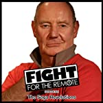 Fight for the Remote, Episode 6 | Mark Adams