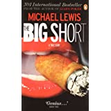 The Big Short: Inside the Doomsday Machineby Michael Lewis