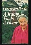 echange, troc Corrie ten Boom - A Tramp Finds a Home